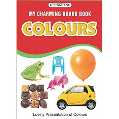 Colours (My Charming Board Book)
