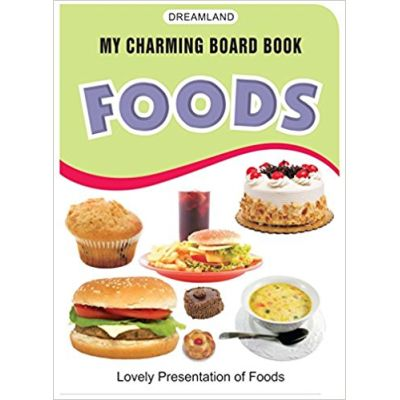 Foods (My Charming Board Book)