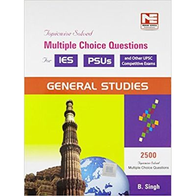 2500 MCQs: General Studies - IES and PSUs: General Studies - Practice Book for ESE and PSUs