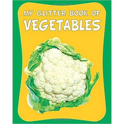 Vegetables (My Glitter Board Book)