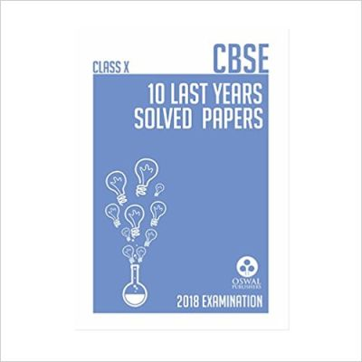 CBSE 10 LAST YEARS SOLVED PAPER FOR CLASS XII (SCIENCE STREAM) -- Testing