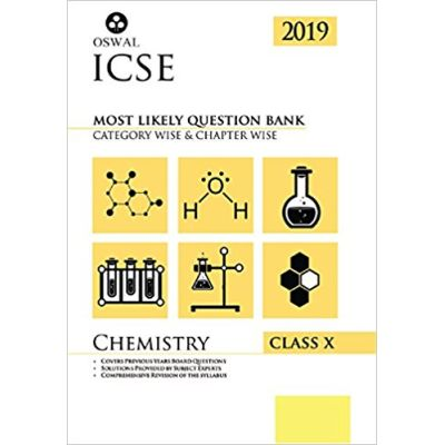Most Likely Question Bank for Chemistry: ICSE Class 10 for 2019 Examination