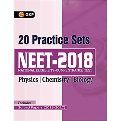 NEET 20 Practice Sets (Includes Solved Papers 2013-2017)