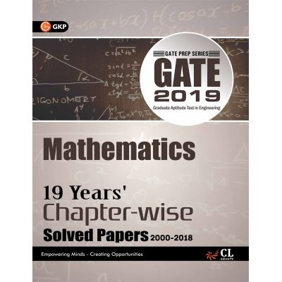 Gate 18 Years Chapter Wise Solved Papers Mathematics (2000-2017) 2018