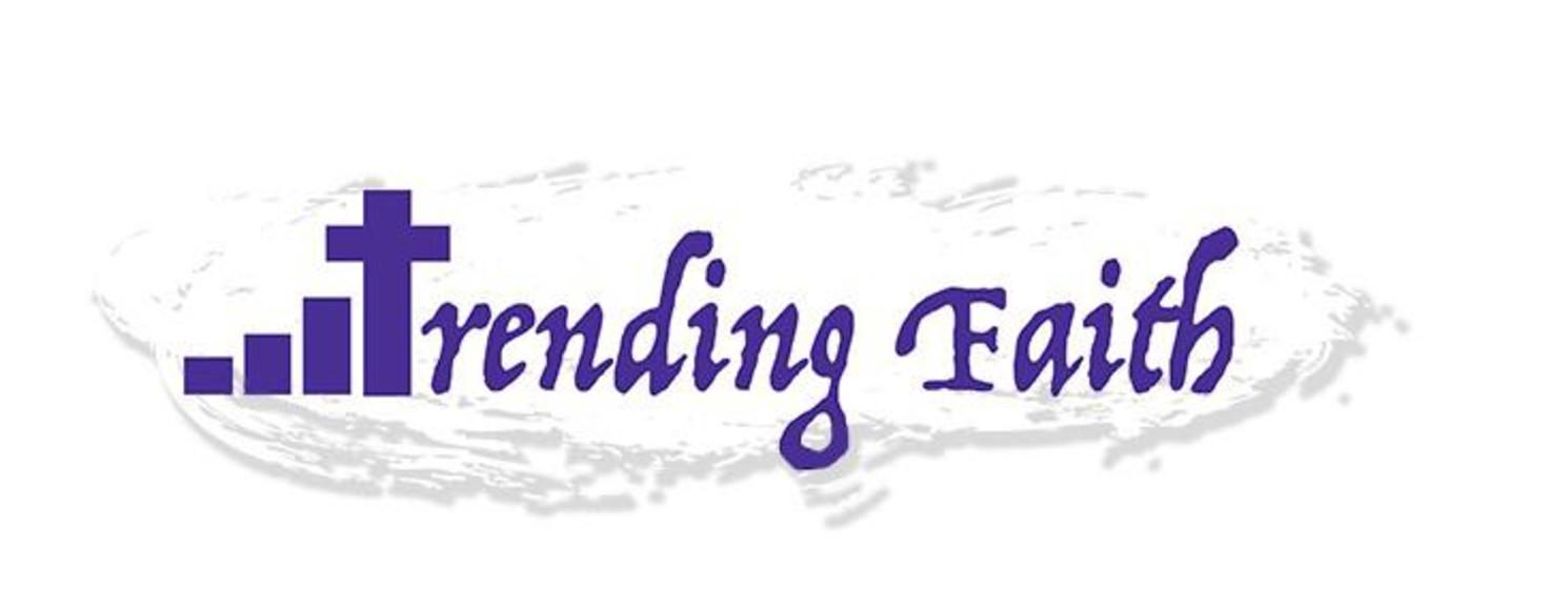 trending faith