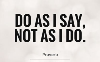 do as i say not as i do quote 1