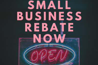 SMALL BUSINESS REBATE OPEN 1