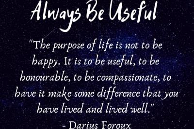 Always Be Useful