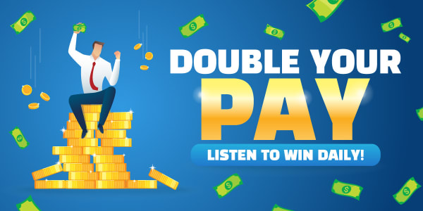 Double Your Pay