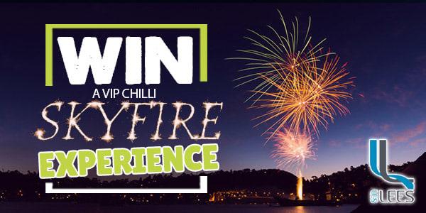 Win vip experience chilli skyfire 2019