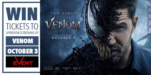 Slider Win tickets to Venom Preview Screening