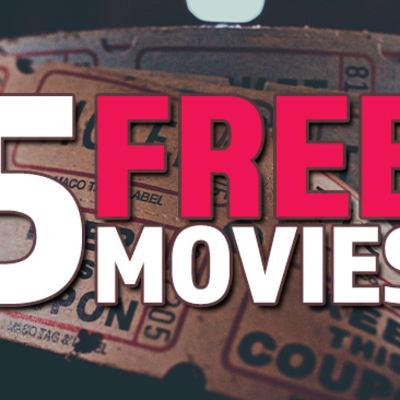 5 free movies