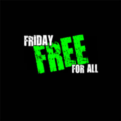 fridayfreeforall.png