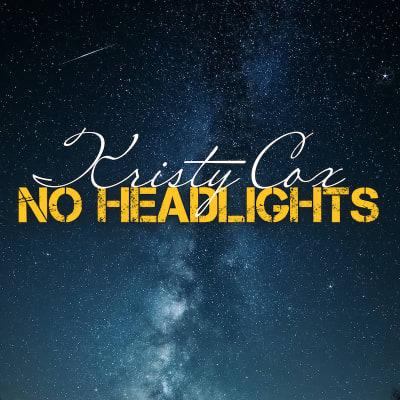 Kristy_Cox_-_No_Headlights.jpg