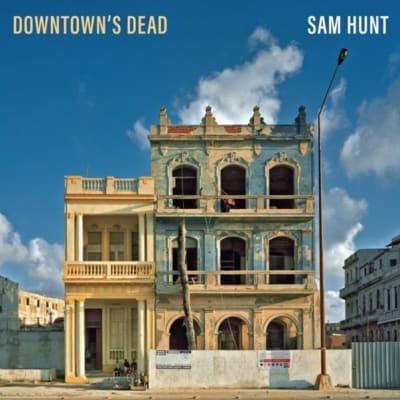 sam-hunt-downtowns-dead.jpg