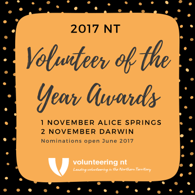 NT Volunteer of the Year Awards 2017 - Nominations open 1st June