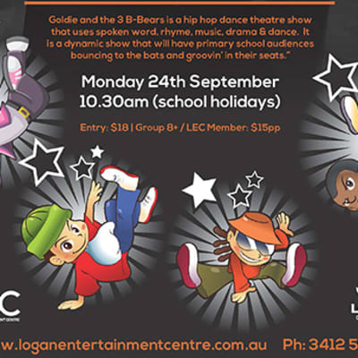 Goldie and the 3 B-Bears - SCHOOL HOLIDAY ENTERTAINMENT