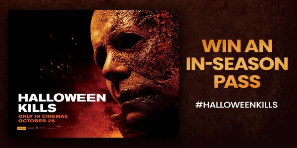 Win an In-season pass to Halloween Kills