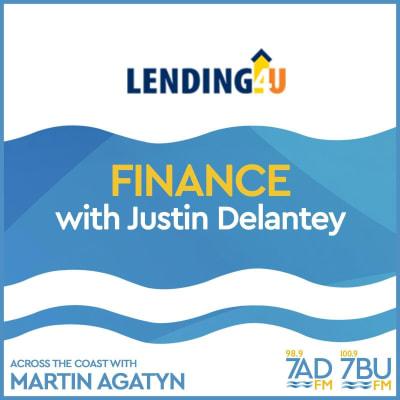 Finance, with Justin Delantey from Lending4U, September 22