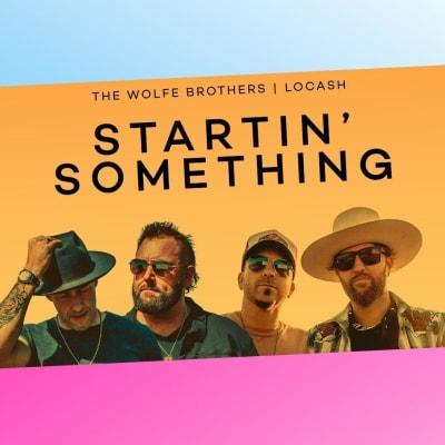 Wolfe Brothers: Startin' something