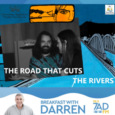 Ulverstone Rep Theatre is doing The Road that Cuts the Rivers.