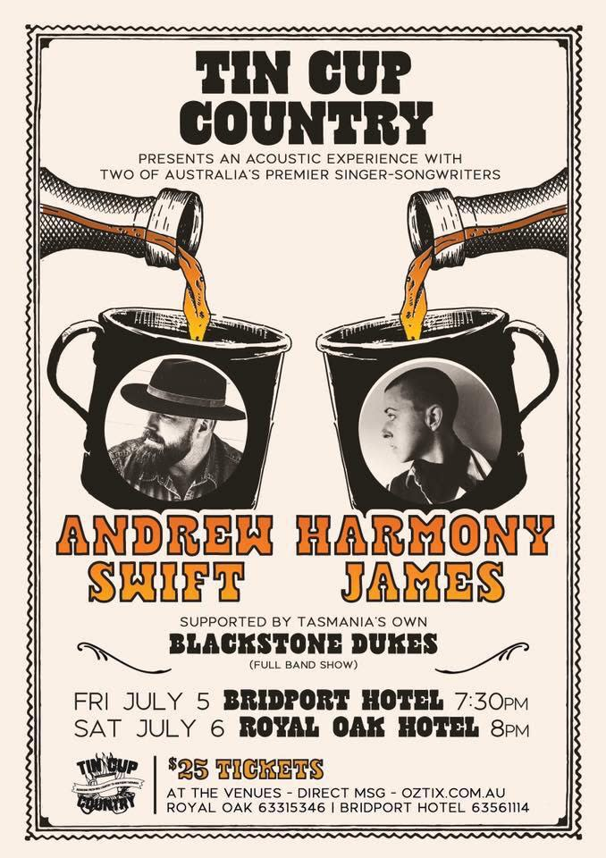 Tin Cup Country Presents ANDREW SWIFT & HARMONY JAMES - Gig