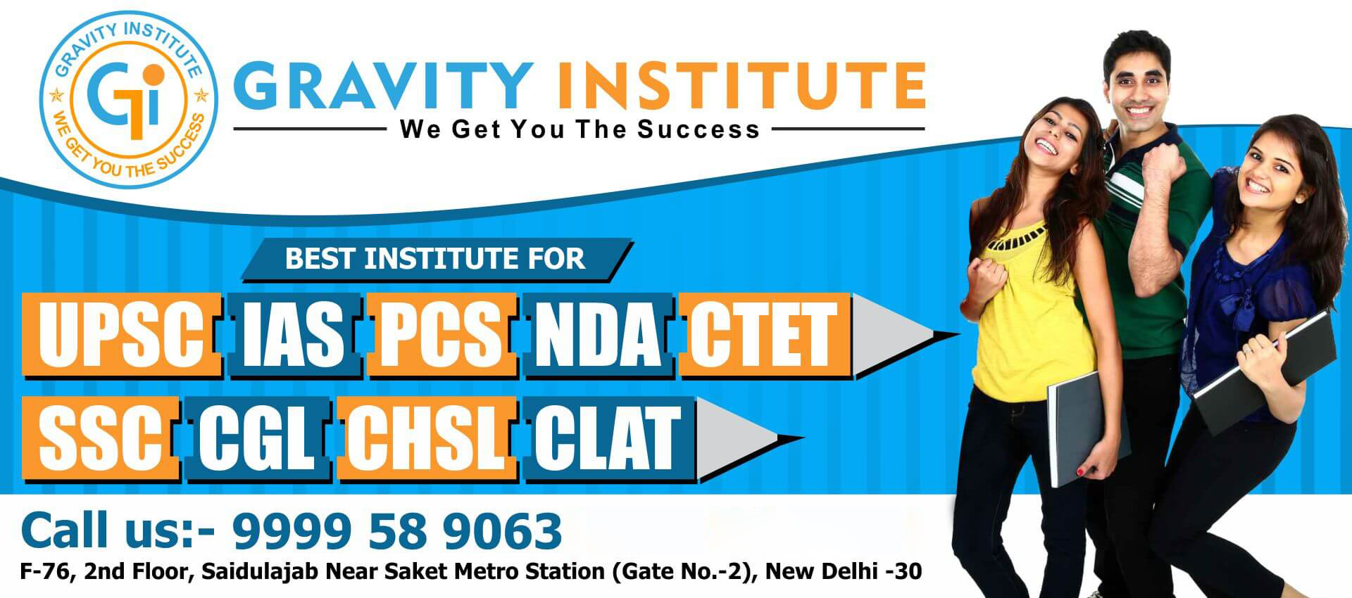 Best Coaching Institute in Delhi for NDA, SSB, CDS, CLAT, CTET.