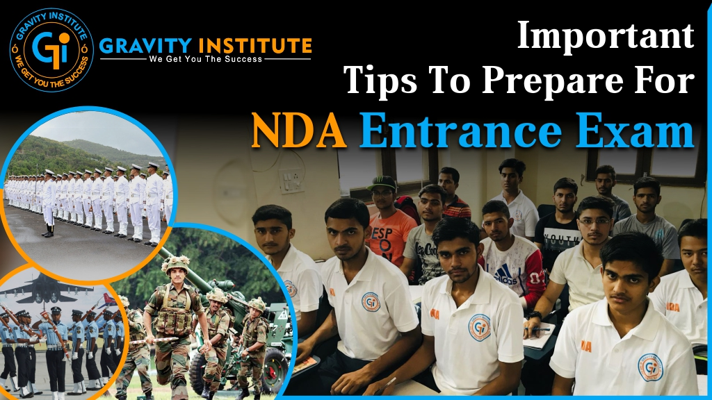 Important Tips to Prepare for NDA Entrance Exam