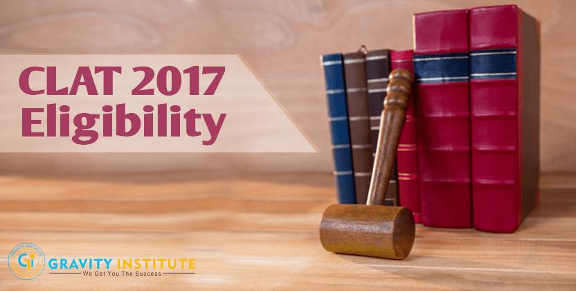 CLAT 2017 Eligibility