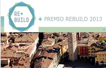 Il Premio REbuild per ricostruire bene l'Italia