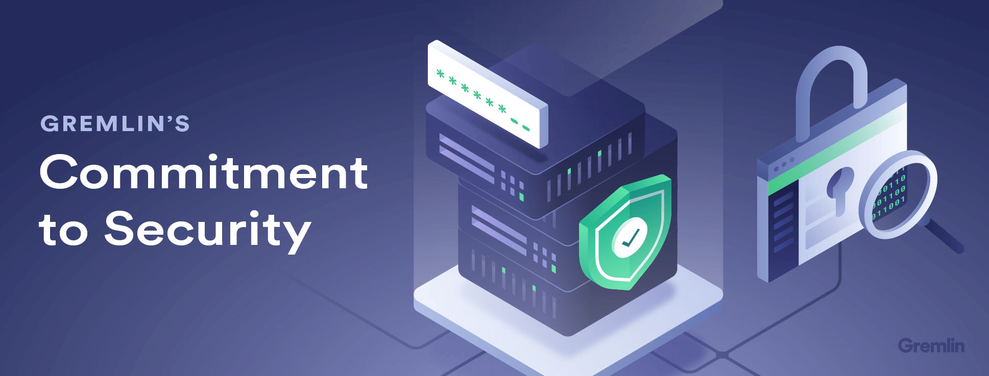 Gremlin's Commitment to Security