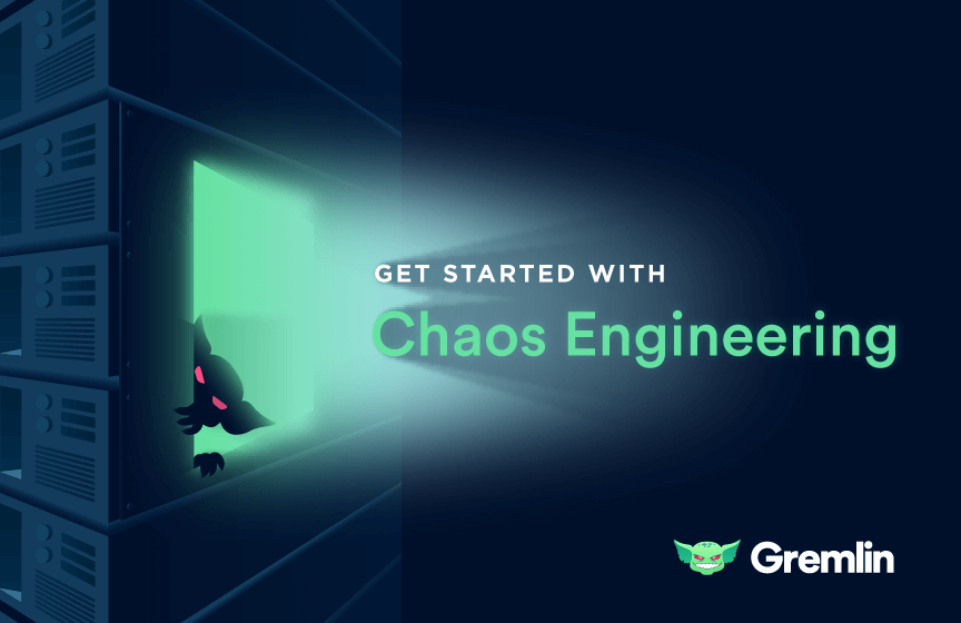How to Get Started with Chaos Engineering