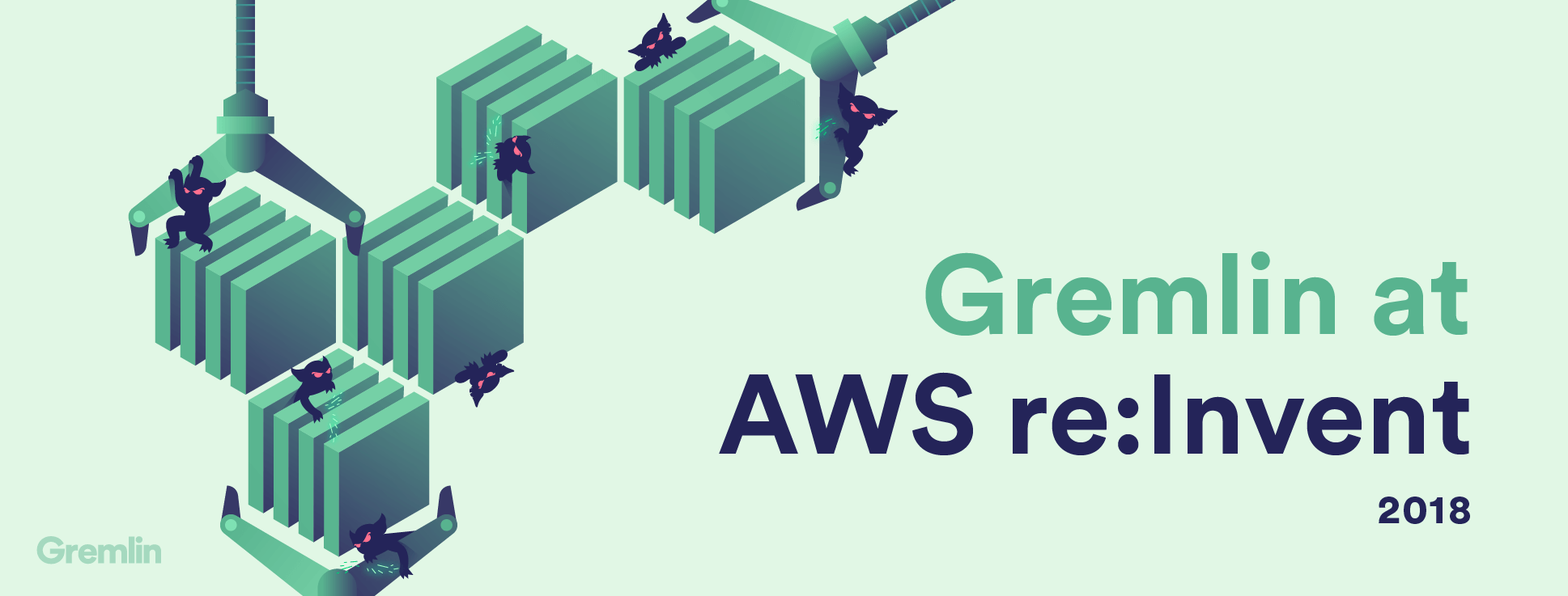 Gremlin @AWS re:Invent 2018