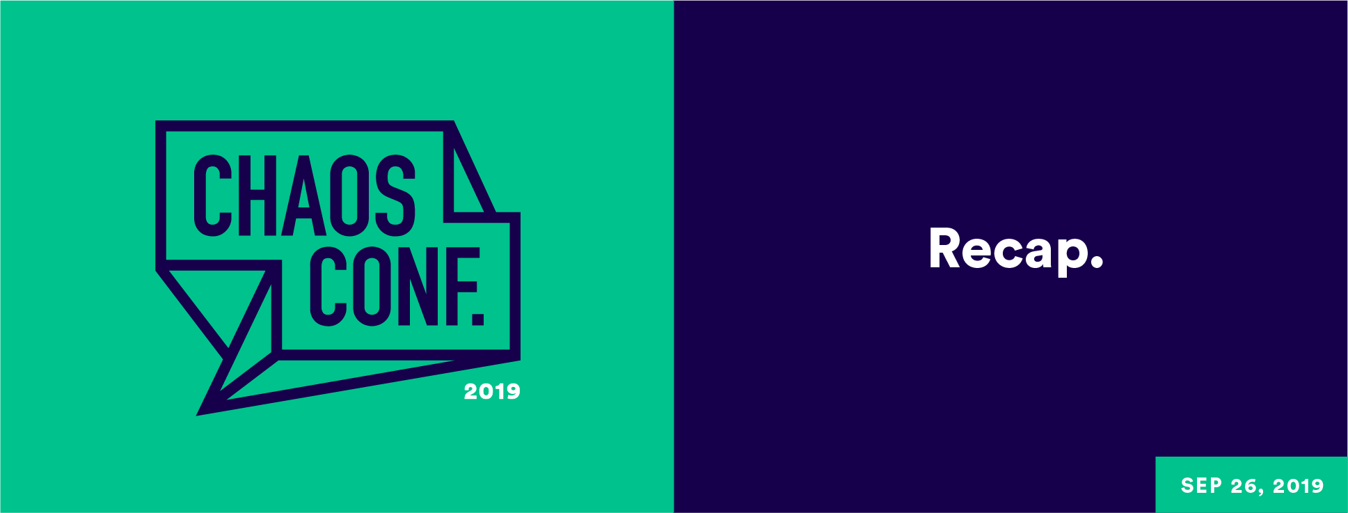Chaos Conf 2019 Recap