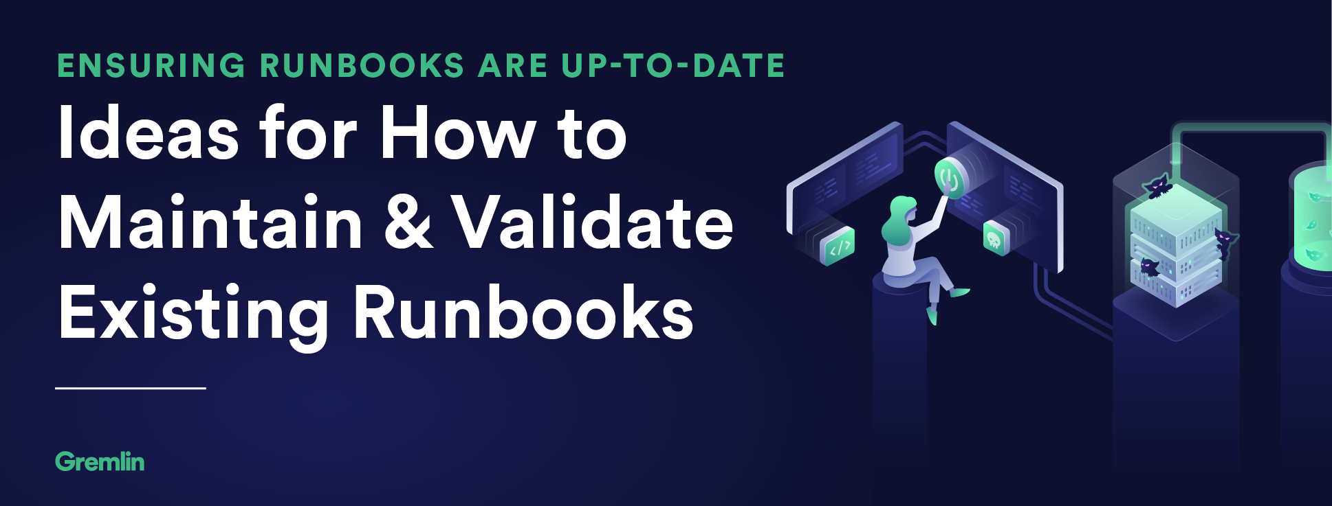 Ensuring Runbooks are Up-to-Date