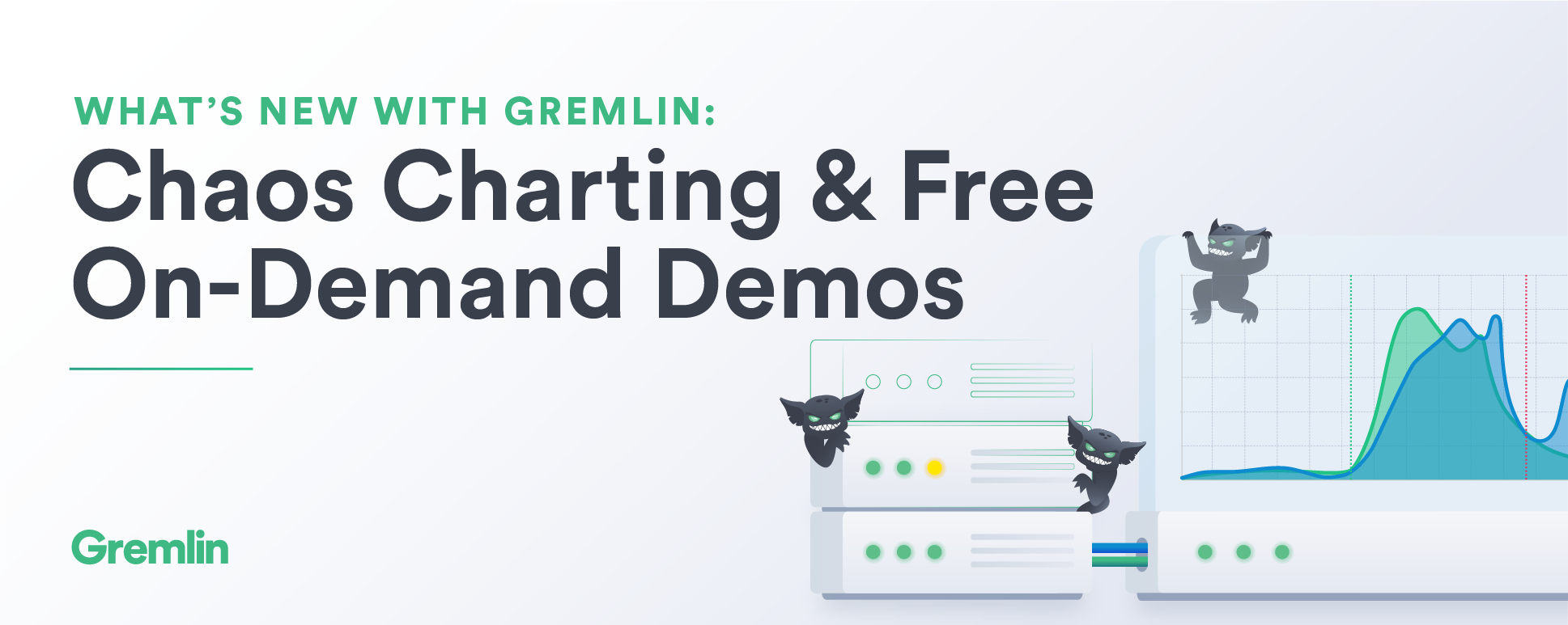 What's new with Gremlin: Chaos Charting and Free On-Demand Demos