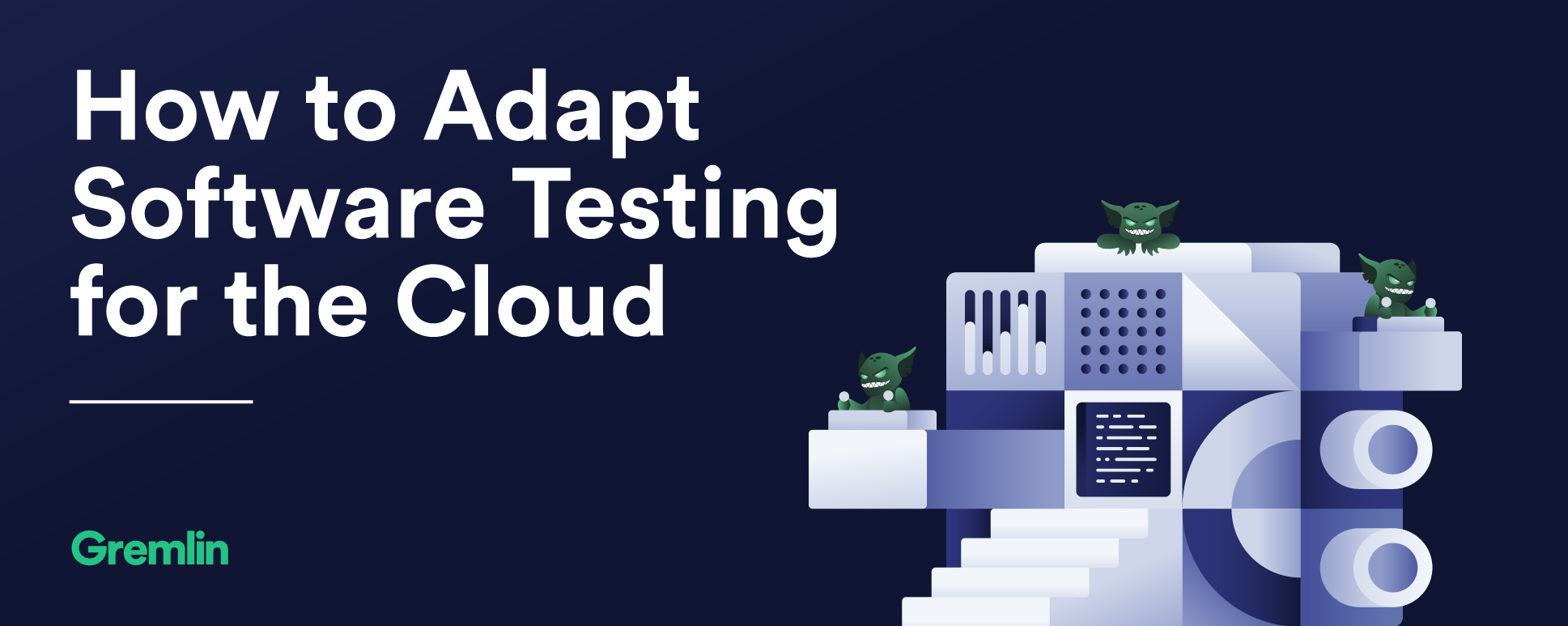 How to adapt software testing for the cloud
