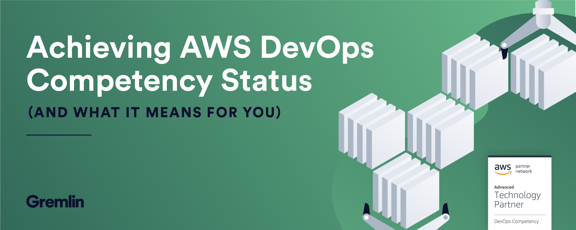 Achieving AWS DevOps Competency Status (and What it Means for You)