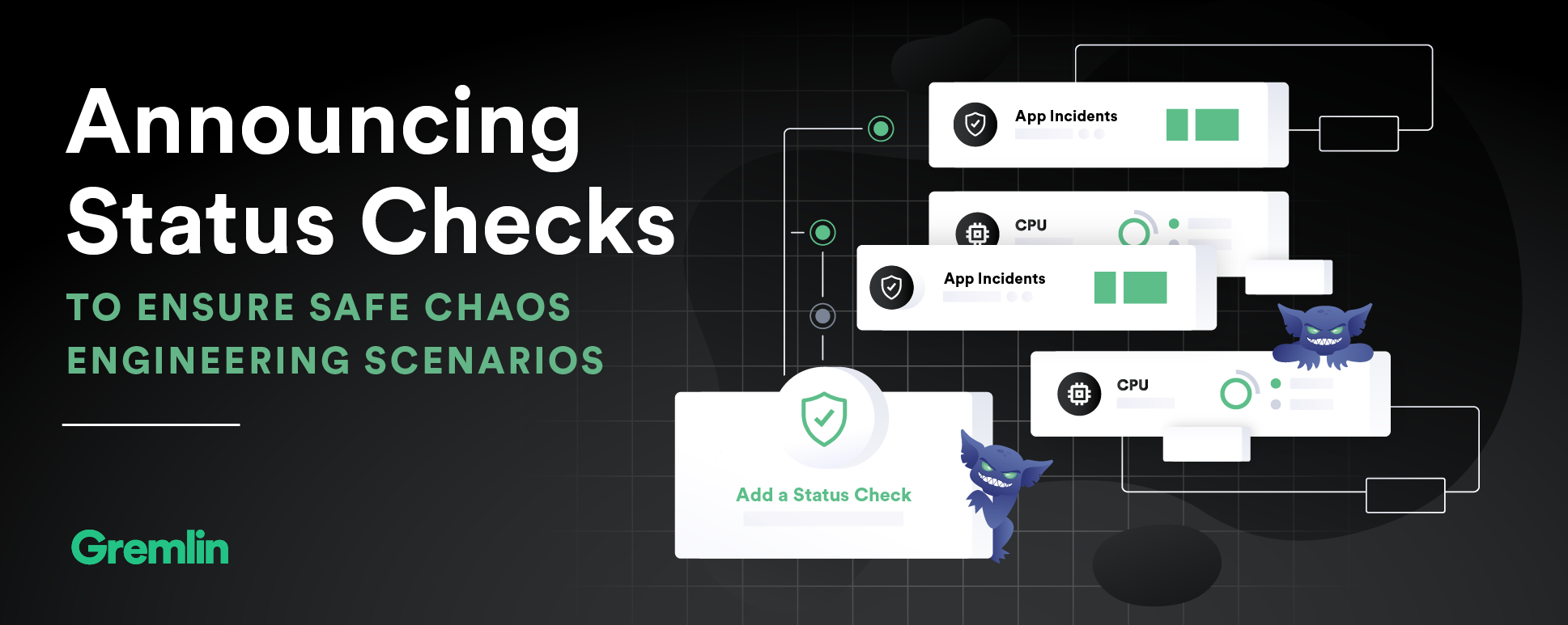 Announcing Status Checks to Ensure Safe Chaos Engineering Scenarios