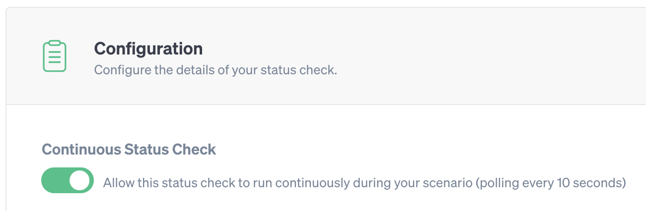 Toggling a Continuous Status Check