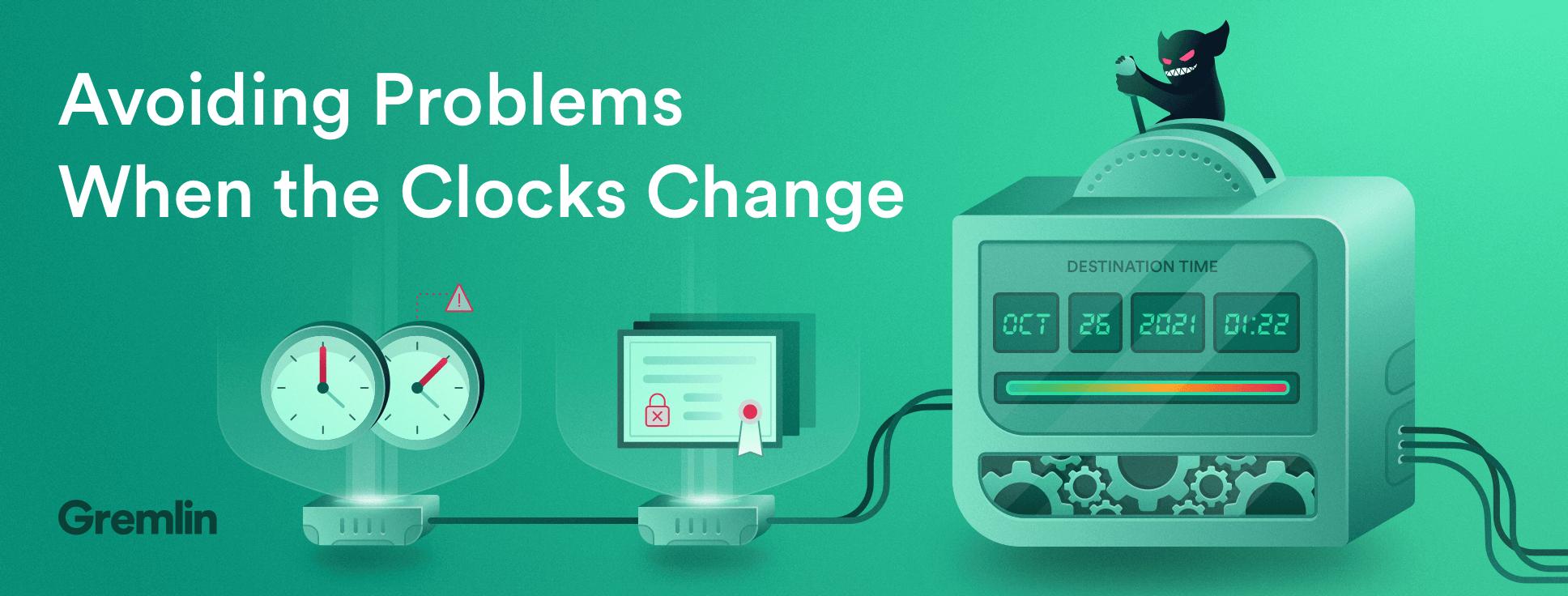 Avoiding Problems When the Clocks Change