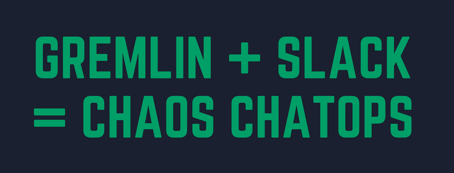 Announcing Gremlin's New Slack Integration: Real-Time Collaboration For Chaos Engineering
