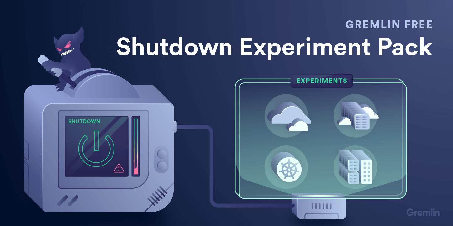 Shutdown Experiment Pack