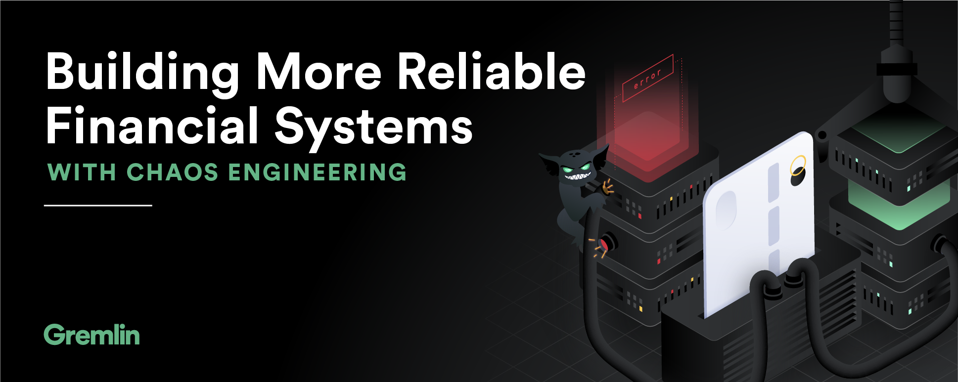 Building more reliable financial systems with Chaos Engineering