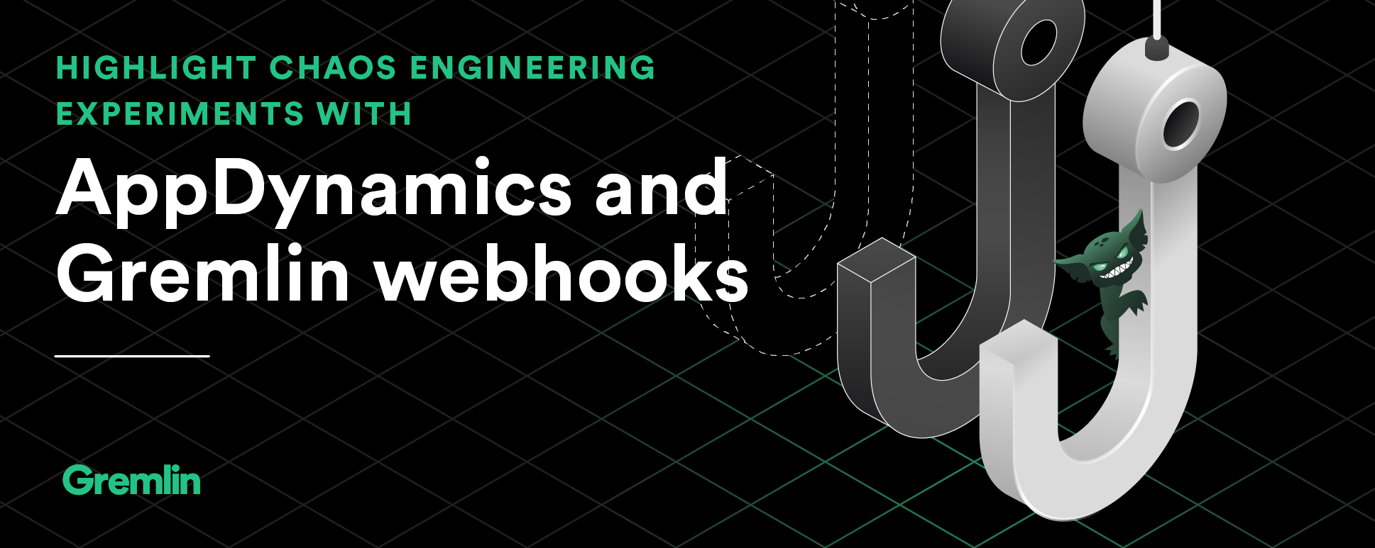 Highlight Chaos Engineering experiments with AppDynamics and Gremlin webhooks