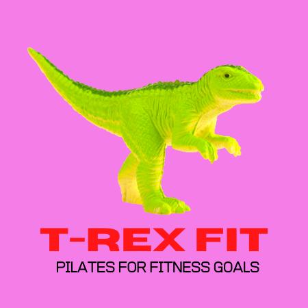 T Rex Fit