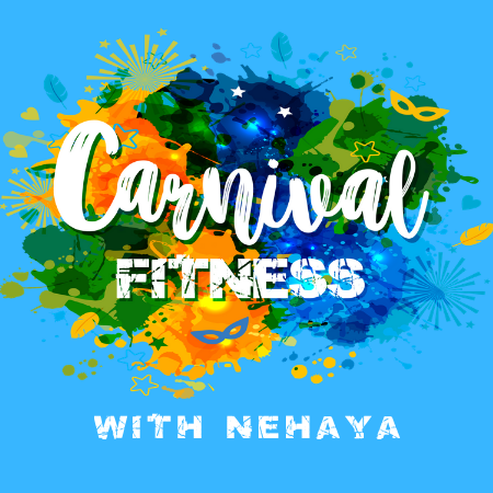 Carnival Fitness with Nehaya