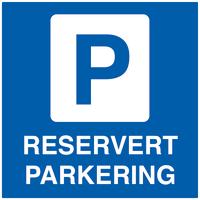 Skilt Reservert parkering 50x50cm