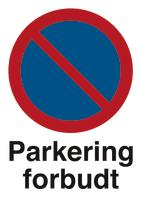 Skilt Parkering forbudt plast