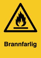 Skilt Brannfarlig u/refleks, A4